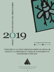 XIX Dictamen del Observatorio - Evolución de los datos básicos de gestión del sistema de atención a la dependencia y costes de financiación por comunidades autónomas
