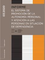 El sistema de promoción de la Autonomía Personal y atención a las personas en situación de dependencia
